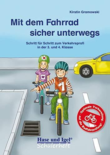 Mit dem Fahrrad sicher unterwegs: Schritt für Schritt zum Verkehrsprofi in der 3. und 4. Klasse