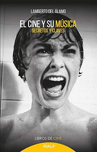 El Cine y Su Musica: Secretos y claves: 33