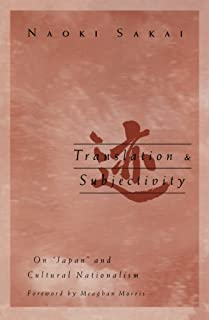 Translation and Subjectivity: On Japan and cultural nationalism (Public Worlds)