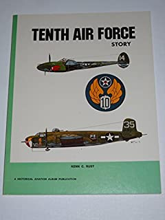 Tenth Air Force Story ... in World War II