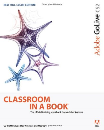 Adobe GoLive CS2, w. CD-ROM, English edition (Classroom in a Book)