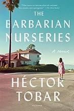 The Barbarian Nurseries[BARBARIAN NURSERIES][Paperback]
