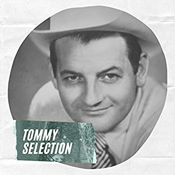 Tommy Selection