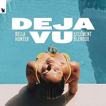 Deja Vu (Clément Leroux Remix)