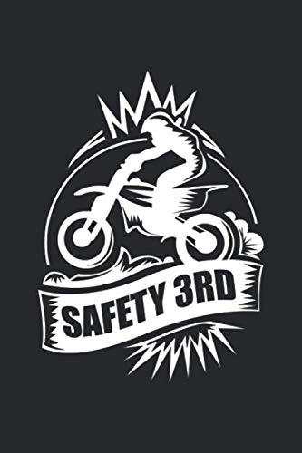 Safety 3rd: Motocross Motorbike Motorcycle Biker Cross Bike. Dot Grid Composition Notebook to Take Notes at Work. Dotted Bullet Point Diary, To-Do-List or Journal For Men and Women.