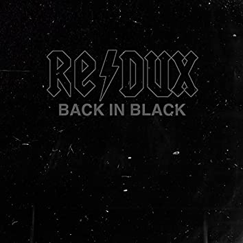 Back in Black (Redux)