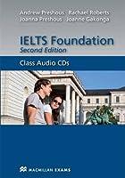 IELTS Foundation Second Edition Audio CDx2 by Andrew Preshous Rachael Roberts Joanna Preshous Joanne Gakonga(2012-01-01)
