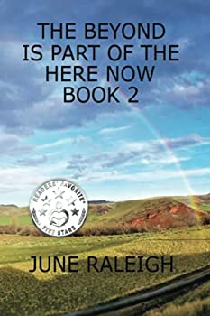 The Beyond is Part of the Here Now - Book 2