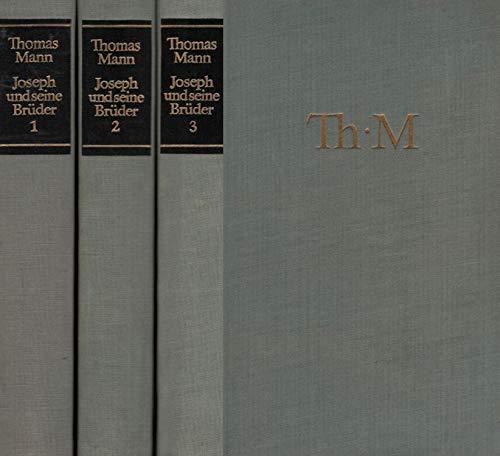 Joseph und seine Brüder. 3 Bände: Die Geschichte Jacobs. Der junge Joseph/ Joseph in Ägypten/ Joseph, der Ernährer.