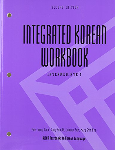 Integrated Korean Workbook: Intermediate 1, Second Edition (Klear Textbooks in Korean Language) (English and Korean Edit