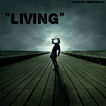 """Living"""
