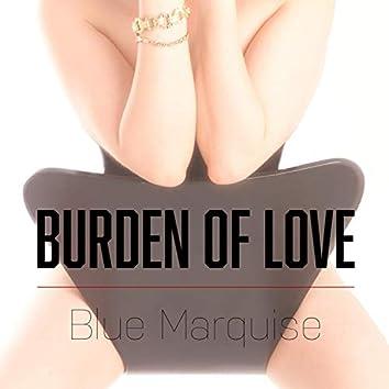 Burden of Love