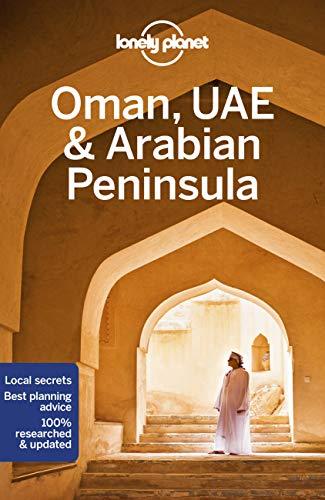 Lonely Planet Oman, UAE & Arabian Peninsula [Lingua Inglese]