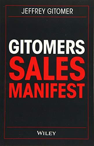 Gitomers Sales-Manifest: Unverzichtbare Maßnahmen, damit Sie heute und in Zukunft erfolgreich verkaufen