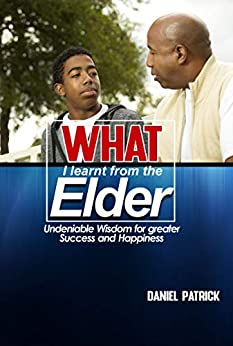 Book cover image for What I learnt From The Elder