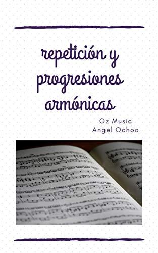 repetición y progresiones armónicas: licenciatura en mú