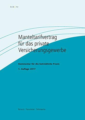 Manteltarifvertrag für das private Versicherungsgewerbe: Kommentar für die betriebliche Praxis