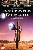 Bilder : Arizona Dream