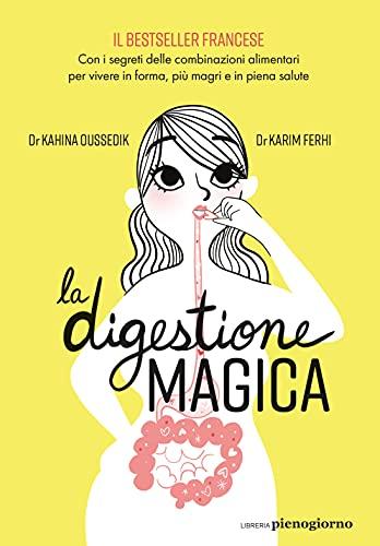 La digestione magica