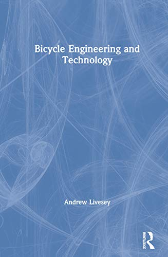 Bicycle Engineering and Technology Front Cover