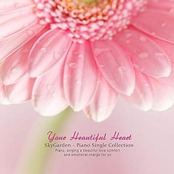 Your pretty heart