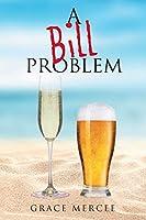 A Bill Problem