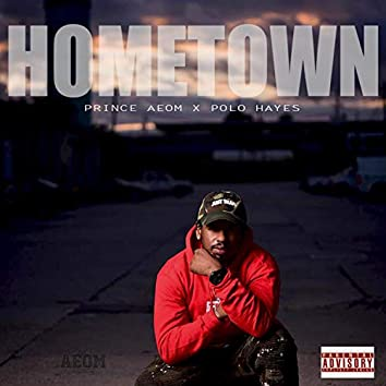 Hometown (feat. Polo Hayes)