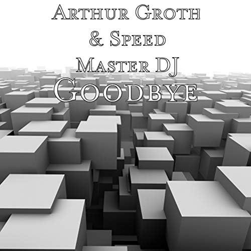 Arthur Groth & Speed Master DJ feat. Catrine