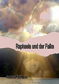 Raphaela und der Falke
