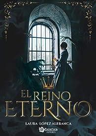 El reino eterno par Laura López Alfranca