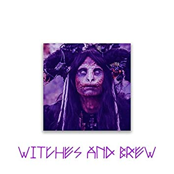 Witches and Brew