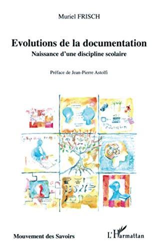 Evolutions de la documentation : Naissance d'une discipline scolaire