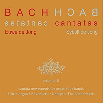 Bach Cantatas, Vol. 3: Cantata Movements for Organ Four Hands