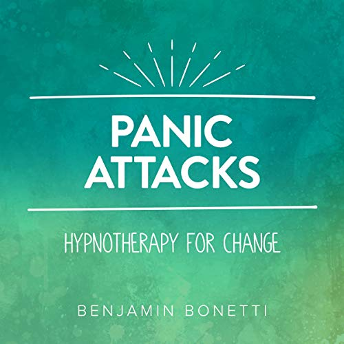 Panic Attacks - Hypnotherapy For Change audiobook cover art