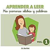 Aprender a leer. Mis primeras sílabas y palabras: Volumen 1: Volume 1