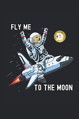 Dogecoin Fly Me To The Moon Checkered Notebook: Quaderno a scacchi per amanti, commercianti, alunni, studenti, insegnanti, amici e conoscenti di Crypo Currency.