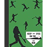Keep Both Eyes on the Ball Then Run - Baseball Composition Notebook: A baseball notebook journal for baseball players including kids like boys and for men including young men