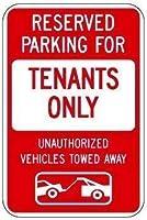 警告標識 テナント専用駐車場予約 無断使用の車両はレッカー移動されます 標識、屋外 ホーム 道路標識 ビジネス標識 8X12インチ アルミ金属ブリキ看板 Q0122