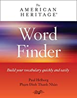 American Heritage Word Finder: Build your vocabulary quickly and easily