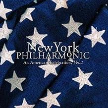 New York Philharmonic - An American Celebration vol. 2