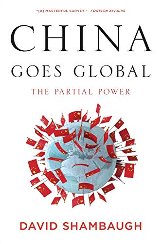 China Goes Global: The Partial Power