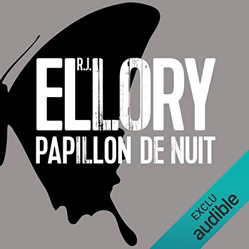 Papillon de nuit                   De :                                                                                                                                 R. J. Ellory                               Lu par :                                                                                                                                 Pascal Casanova                      Durée : 15 h et 11 min     16 notations     Global 4,2