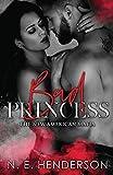 Bad Princess: A Mafia Romance (The New American Mafia)