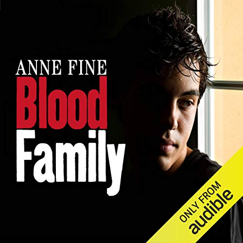 Blood Family                   By:                                                                                                                                 Anne Fine                               Narrated by:                                                                                                                                 Jack Hawkins                      Length: 6 hrs and 8 mins     7 ratings     Overall 3.7
