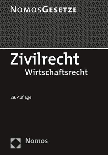 Zivilrecht: Wirtschaftsrecht - Rechtsstand: 20. August 2019