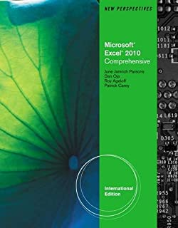 New Perspectives on Microsoft Office Excel 2010: Comprehensive