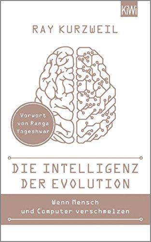Die Intelligenz der Evolution: Mit einem Vorwort von Ranga Yogeshwar