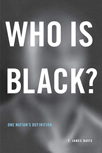 Who Is Black? (One Nation's Definition)