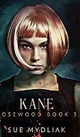 Kane (Rosewood Book 3)