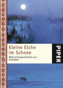 Kleine Elche im Schnee. Hrsg. v.